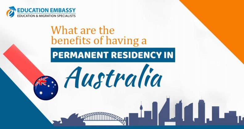 What are the benefits of having a Permanent Residency in Australia