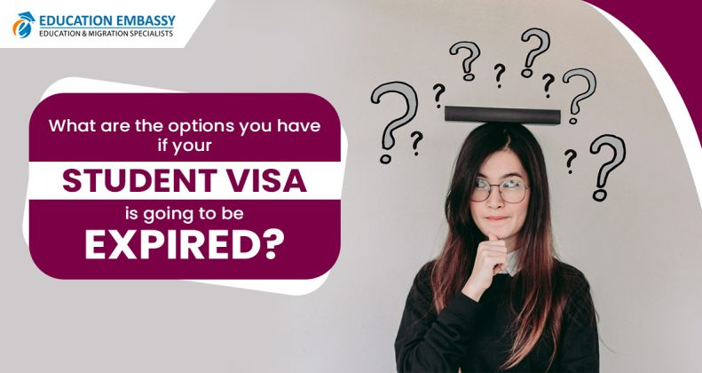 What are the options you have if your student visa is going to be expired