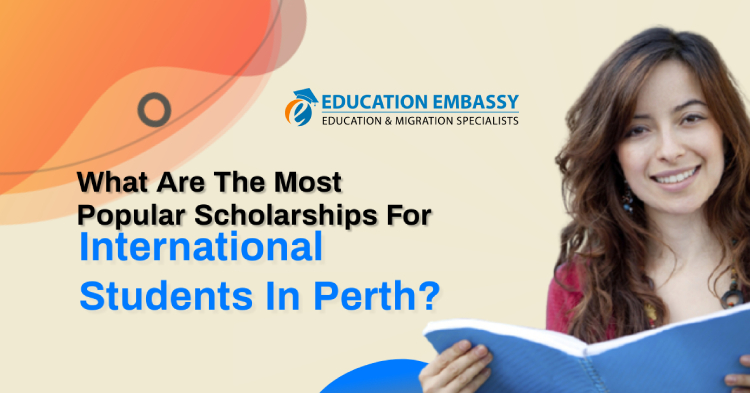 What are the most popular scholarships for international students in Perth